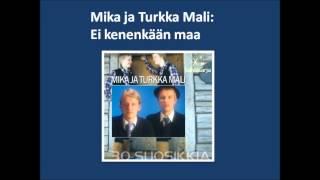 Mika ja Turkka Mali: Ei kenenkään maa 1988