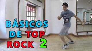 Básicos de Top Rock 2 Breakdance   Kick Side, Kick Front y Salsa Rock    Dance On Fire 👟🔥