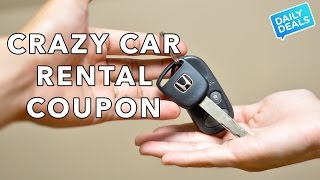 Crazy Car Rental Coupon and Savings - The Deal Guy