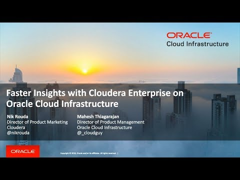 Faster Insights with Cloudera Enterprise on Oracle Cloud Infrastructure