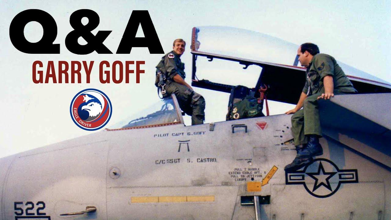 Q&A #2 with Former OV-10 & F-15C Pilot, Garry Goff