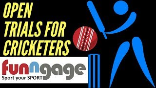 Open trails for cricketers funngage | How players will be selected | funngage!!