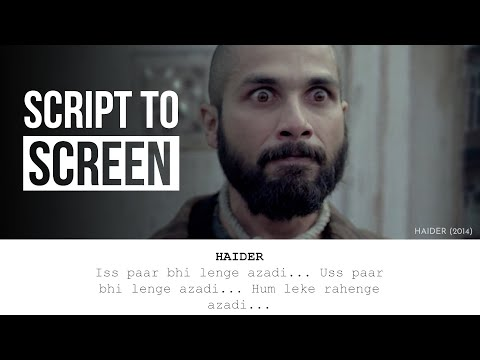 Haider | Script To Screen Comparison - Filmmaking tips
