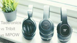 TaoTronics vs Tribit vs MPOW Bluetooth Headphones: Budget Tech #2