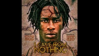 Young Thug - I Came From Nothing 2 (Full Mixtape)