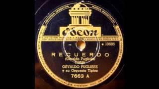 Recuerdo - Orquesta Osvaldo Pugliese - Instrumental - Odeón...