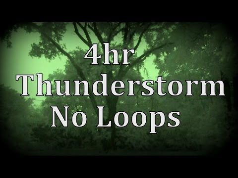 "4hr Thunderstorm with No Loops ""Sleep Sounds"""