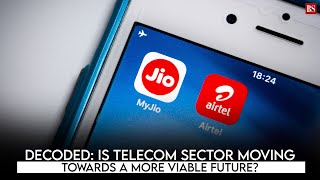 Decoded: Is telecom sector moving towards a more viable future?