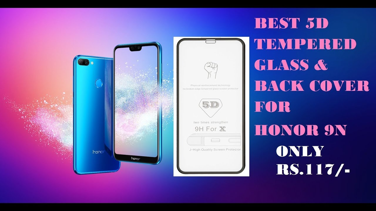 finest selection 7cb2d 21395 Best 5D Glass for Honor 9N || Best back cover for Honor 9N