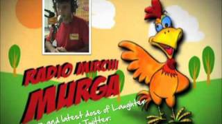 Pehchana Mujhey (Radio Mirchi Murga) funny