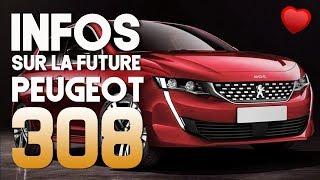DES INFOS SUR LA FUTURE PEUGEOT 308 | FASTACTU N°22