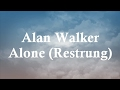 Alan Walker Alone restrung lyric