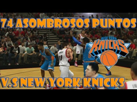 NBA 2K14 - Mi Carrera - 74 asombrosos puntos - v.s. New York Knicks - Ep 7