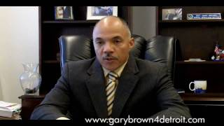 Message #1 from Detroit City Council President Pro Tem Gary Brown
