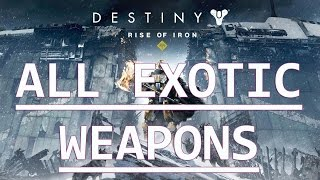 Destiny: Rise of Iron - All Year 3 Exotic Weapons - The Dawning