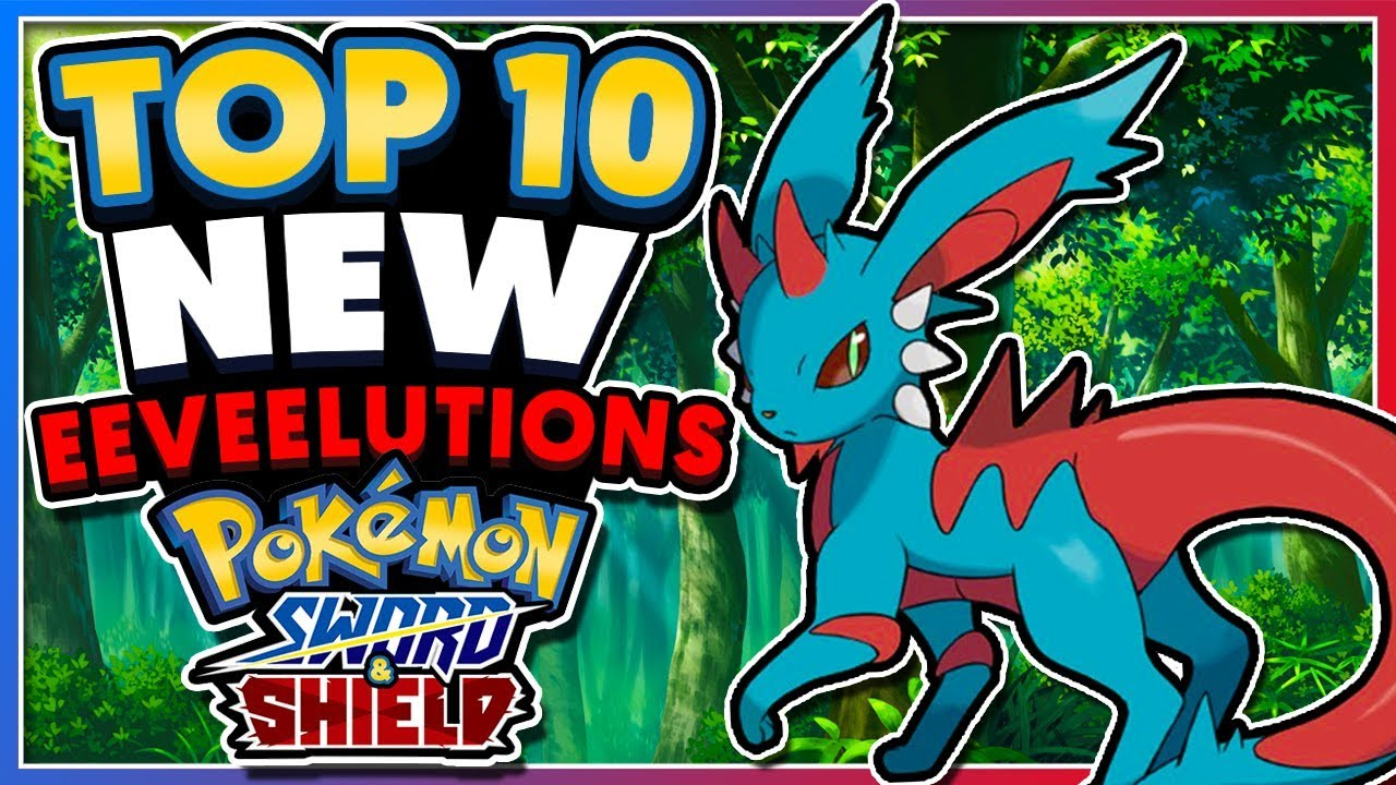 Top 10 Potential New Eeveelutions For Pokemon Sword Shield Youtube