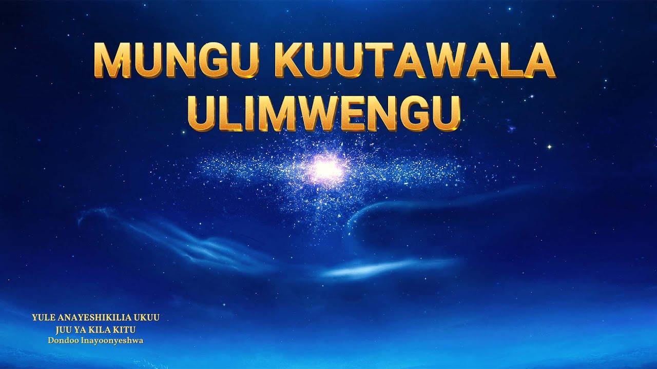 "2018 Gospel Music ""Mungu Kuutawala Ulimwengu"" (Swahili Subtitles)"