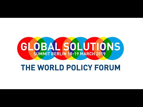 Livestream Global Solutions Summit 2019 - The World Policy Forum - Day 1 - Main Stage 1