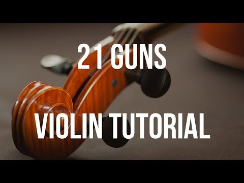 Violin Tutorial: 21 Guns