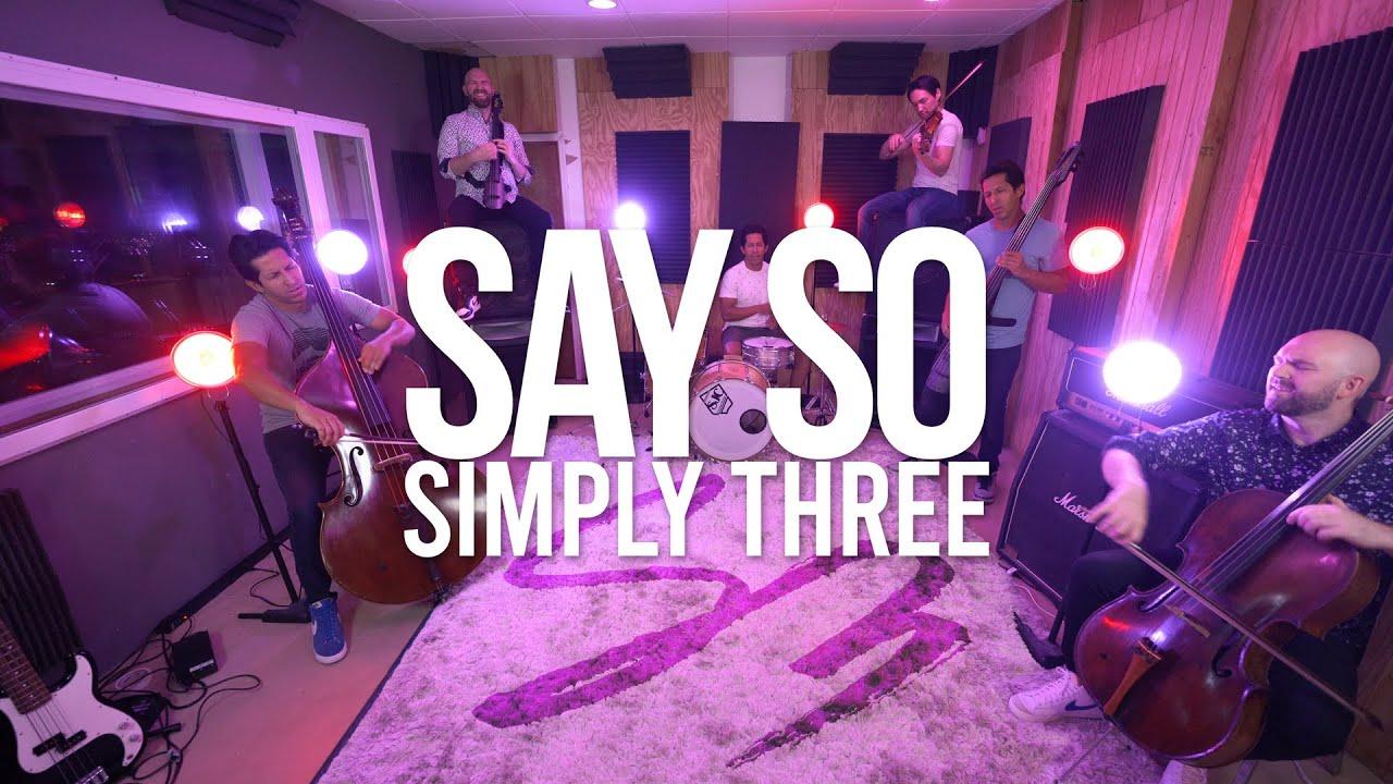 Say So - Doja Cat (violin/cello/bass cover) - Simply Three | STUDIO SESSIONS