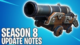 SEASON 8 UPDATE NOTES Fortnite Season 8 Map Changes, NEW Fortnite Cannon, NEW MAP MARKER! V.80 Patch