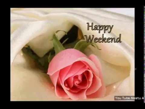 Happy Weekend Greetingsquotessmswishessayinge Cardwallpapers