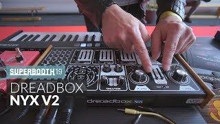 Dreadbox Nyx V2 Synthesizer @ Superbooth 2019