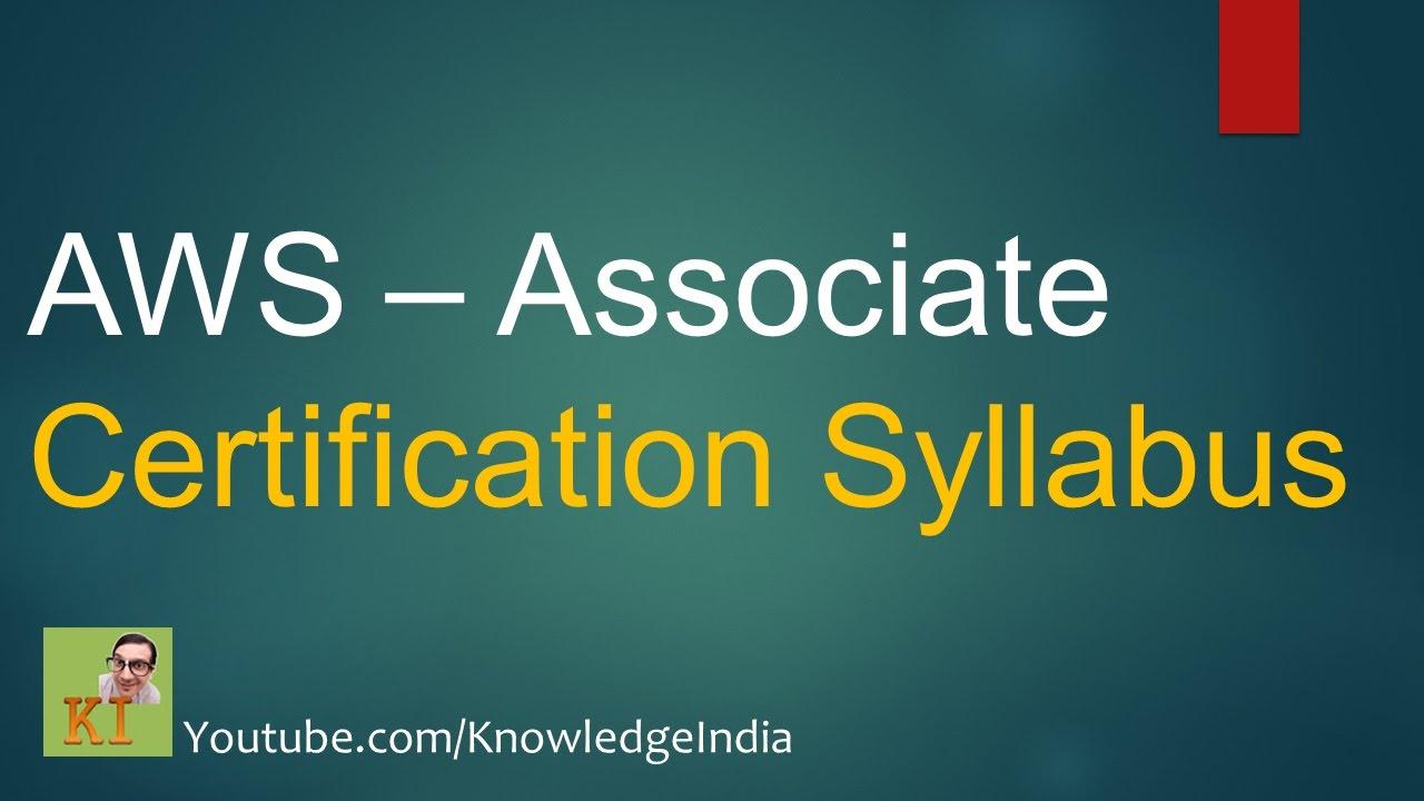 Aws Associate Certification Syllabus How To Prepare For Aws
