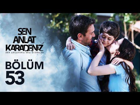 Sen Anlat Karadeniz 53. Bölüm - Sezon Finali