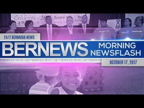 Bernews Morning Newsflash For Tuesday, October 17, 2017