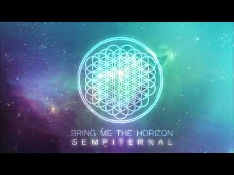 Bring Me The Horizon - Sempiternal 2013 (Full Album)