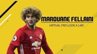 FIFA 17 VIRTUAL PRO CLUBS LOOK A LIKE - MAROUANE FELLAINI (REQUEST)