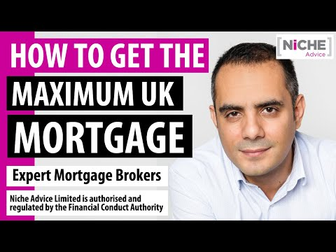 Getting the maximum mortgage in the UK - May 2018