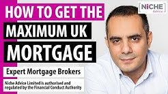 Getting the maximum mortgage in the UK 2018-2019