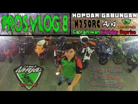 PROS VLOG 8 : KOPDAR GABUNGAN Ninja 250RC - WEST CHAPTER - OTW ON NMAX 155 + HBD MY FATHER