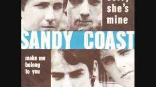 """Sandy Coast - """" Sorry she"""