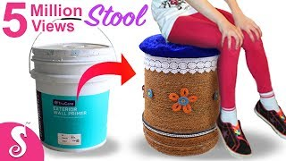 Make Sitting STOOL from Reusing Waste Paint Bucket | Best Out of Waste | Home Decorating Idea