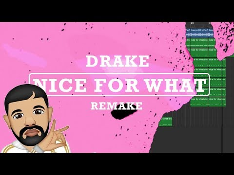 Making a Beat: Drake - Nice For What (Remake)