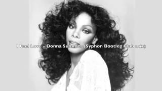 Donna Summer I feel love (syphon Bootleg Club Mix)