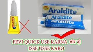 ARALDITE THE BEST ADHESIVE FOR JENERAL USE LETS TRY ONSE MORE  [By