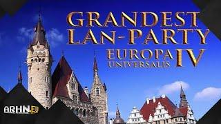 Bonus: Grandest Lan-Party - Europa Universalis IV