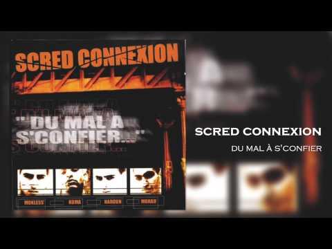 Scred Connexion - Du Mal à s confier (Son Officiel)