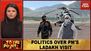 Why Politics Over PM Modi's Ladakh Visit? | To The Point