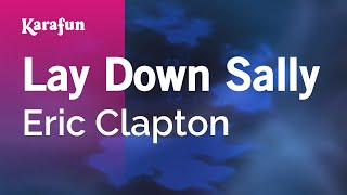 Karaoke Lay Down Sally - Eric Clapton *