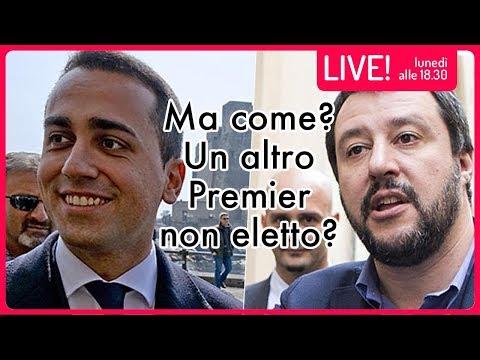 🔴  LIVE: Ma come? Un altro Premier non Eletto?!?