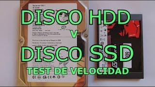 Disco DURO HDD  Vs.  Disco SSD ESTADO SOLIDO (TEST DE VELOCIDAD)
