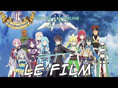 Sword Art Online : Lost Song - Le Film Complet [vost FR] [HD]