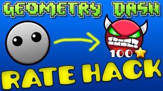 Geometry Dash Rate Hack! [Steam]