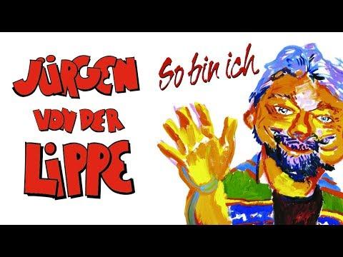 Jürgen von der Lippe - So bin ich - über 2 Stunden!
