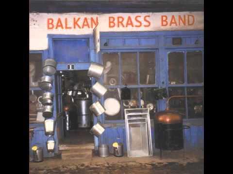 Balkan Brass Band - Full Album